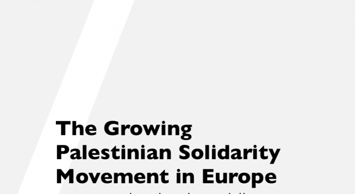 Report: The Growing Palestinian Solidarity Movement in Europe