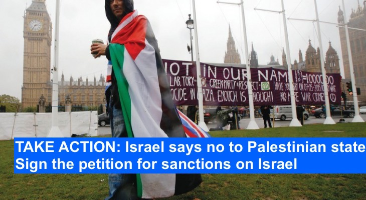 TAKE ACTION: Israel says no to Palestinian state. Sign the petition for sanctions on Israel