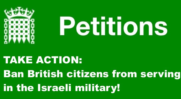 Sign Petition: Ban British citizens from serving in the Israeli military!