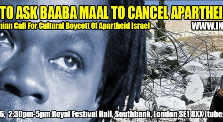 LONDON EVENT:  Protest to ask Baaba Maal to cancel apartheid Israel performance