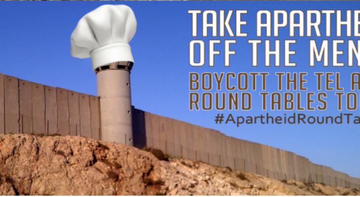 ACTION ALERT: Tell these food chefs to boycott #ApartheidRoundTables