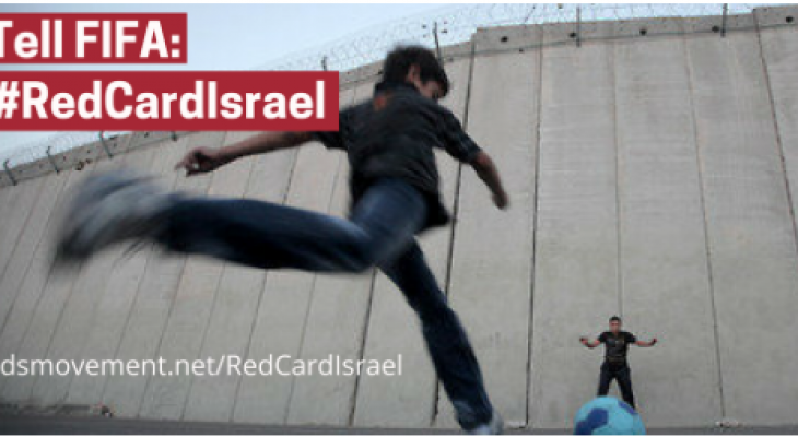 Tell the FIFA president to show Israel the red card