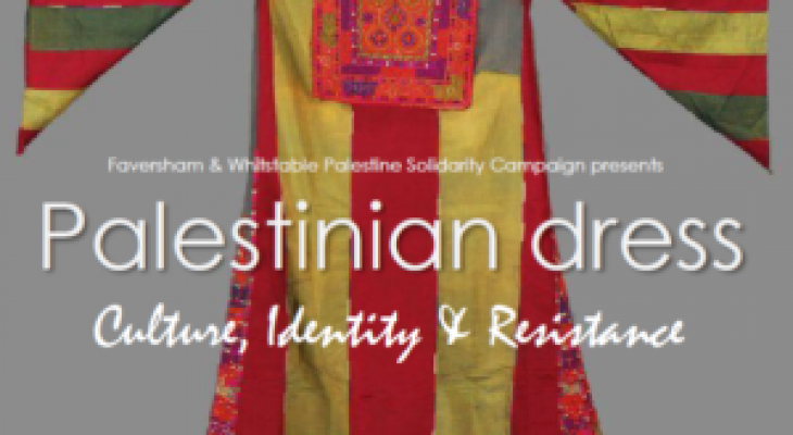 Palestinian Dress: Culture, Identity, Resistance
